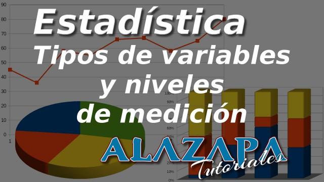 Tipos de variables y niveles de medición estadísticos
